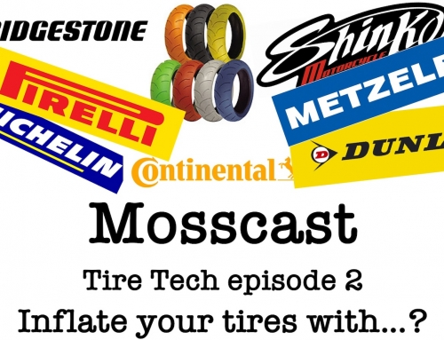 Mosscast: Tire Tech episode 2