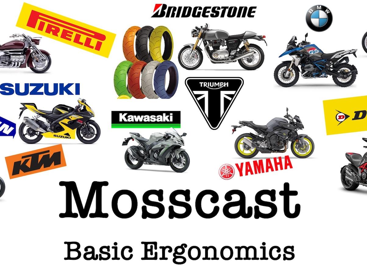 Mosscast Basic Motorcycle Ergonomics Dave Moss Tuning