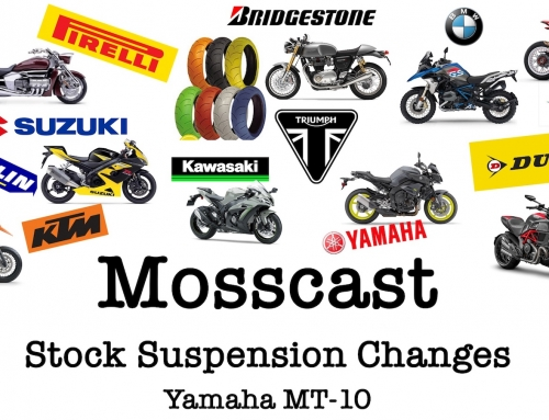Mosscast: Stock Suspension Changes MT-10