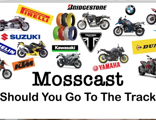 Mosscast: Should You Go To The Track