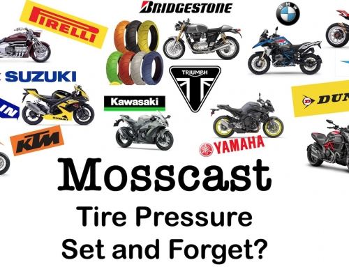 Mosscast: Motorcycle Tire Pressure Set and Forget?