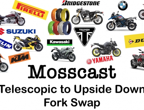 Mosscast: Swapping Out Telescopic For Upside Down Forks