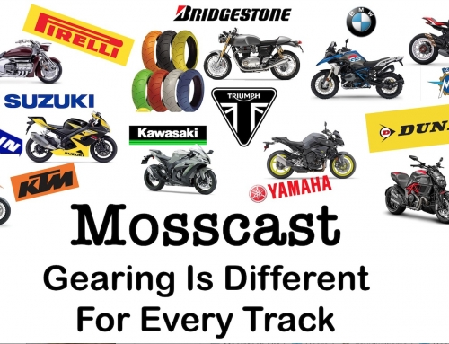 Mosscast: Motorcycle Gearing For Street & Track