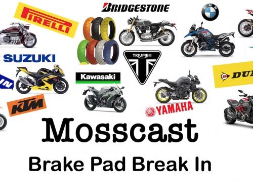 Mosscast: Motorcycle Brake Pad Break In