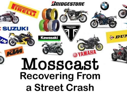 Mosscast: Recovering From A Motorcycle Street Crash