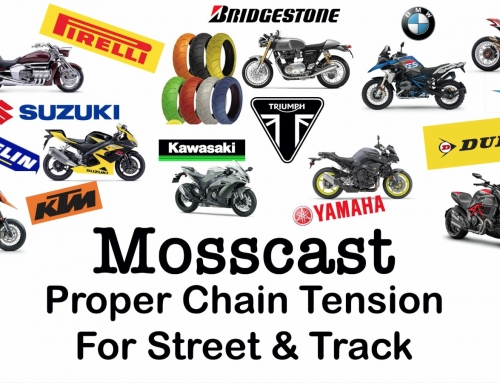 Mosscast: Motorcycle Chain Tension for Street & Track
