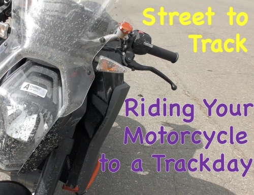 2 Clicks Out: Riding Your Street Bike to a Track Day