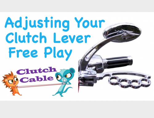 Adjusting Your Motorcycle Clutch Lever Free Play